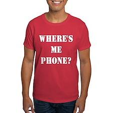 Where's Me Phone T-Shirt
