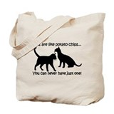 &quot;Cats are like potato chips.. Tote Bag