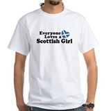 Everyone Loves a Scottish Girl Shirt