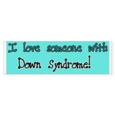 I Love Someone W/DS - Bright Blue Bumper Bumper Sticker