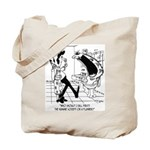 Call The Humane Society or a Plumber? Tote Bag