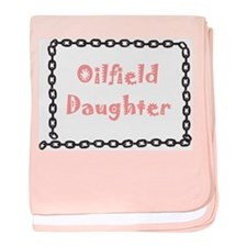 Oilfield Daughter baby blanket