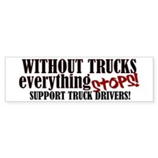 Trucker Support Bumper Sticker