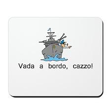 Get on Board Mousepad