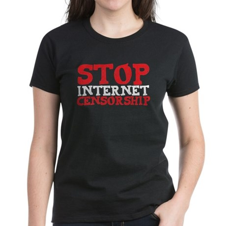 Stop internet censorship Women's Dark T-Shirt