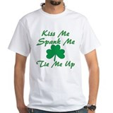 Kiss Me Spank Me Tie Me Up Shirt