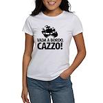 Vada a bordo, CAZZO! Women's T-Shirt