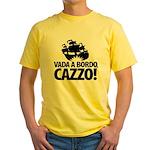 Vada a bordo, CAZZO! Yellow T-Shirt