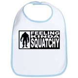 Feeling Squatchy - Finding Bigfoot Bib