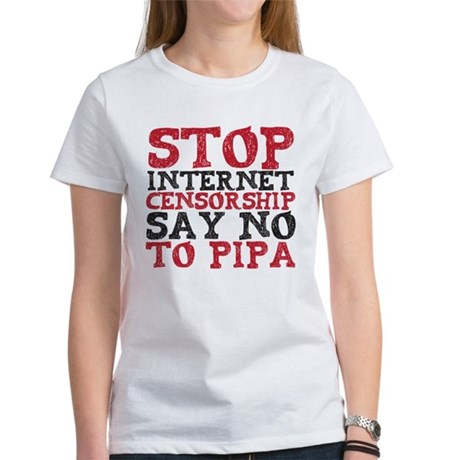 Say No to PIPA Women's T-Shirt