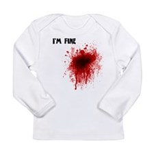 I'm Fine Long Sleeve Infant T-Shirt