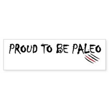 Proud to be Paleo Bumper Sticker