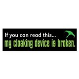 Star Trek &amp;quot;Cloaking Device&amp;quot;  Bumper Sticker