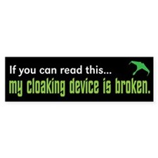 "Star Trek ""Cloaking Device"" Bumper Sticker"
