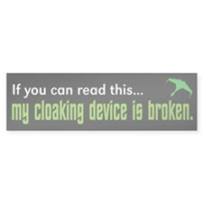"Star Trek ""Cloaking Device"" Bumper Stickers"