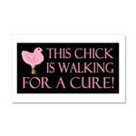 This Chick is Walking For a C Car Magnet 20 x 12