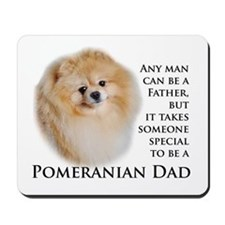 Pomeranian Dad Mousepad