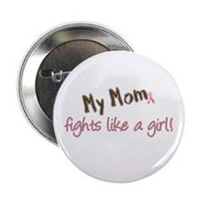 "Mom Fights Like a Girl 2.25"" Button"