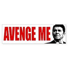 Avenge Ronald Reagan! - Bumper Sticker