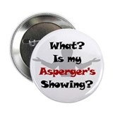What? Asperger's 2.25&quot; Button (100 pack)