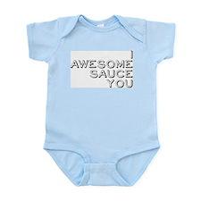 I Awesome Sauce You Infant Bodysuit