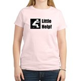 Little Help! T-Shirt