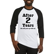 2nd Anniversary Funny Quote Baseball Jersey