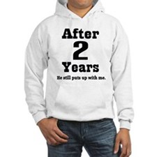 2nd Anniversary Funny Quote Hoodie Sweatshirt