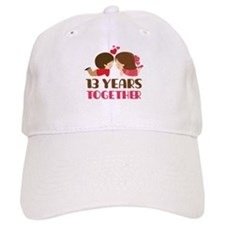 13 Years Together Anniversary Baseball Cap