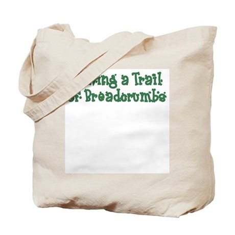Leaving Trail of Breadcrumbs Tote Bag