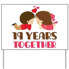 19 Years Together Anniversary Yard Sign