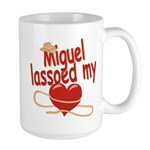 Miguel Lassoed My Heart Large Mug