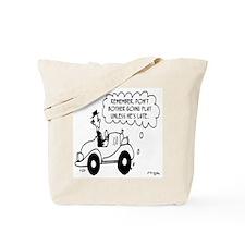 Go Flat When He's Late Tote Bag