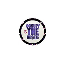 Premium Occupy The Hustle Mini Button