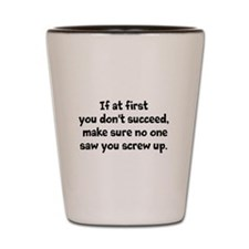 If At First Shot Glass