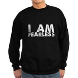 I Am Fearless Sweatshirt
