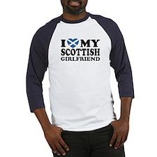 I Love My Scottish Girlfriend Baseball Jersey