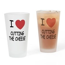 I heart cutting the cheese Drinking Glass