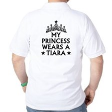 Pageant Dad My Princess Wears A Tiara T-Shirt