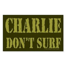 Charlie Don't Surf Rectangle Decal