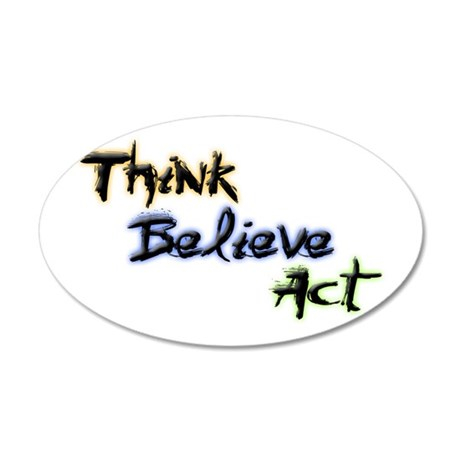 Think Believe Act 22x14 Oval Wall Peel
