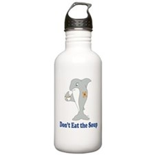Don't Eat the Soup Water Bottle
