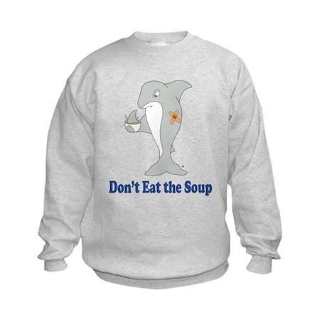 Don't Eat the Soup Kids Sweatshirt