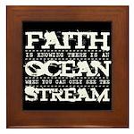Faith is Knowing V2 Framed Tile