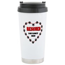 Rescued is my favorite breed Ceramic Travel Mug