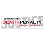 I Support The Death Penalty Sticker (Bumper 10 pk)