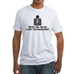 Trust Me I'm An X-Ray Technologist Fitted T-Shirt