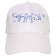 Not Meant to be Cherie Baseball Cap