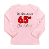It's Grandma's 65th Birthday Long Sleeve Infant T-