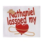 Nathaniel Lassoed My Heart Throw Blanket